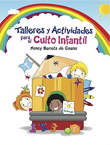 9780311462049: Talleres y Actividades Para el Culto Infantil (Spanish Edition)