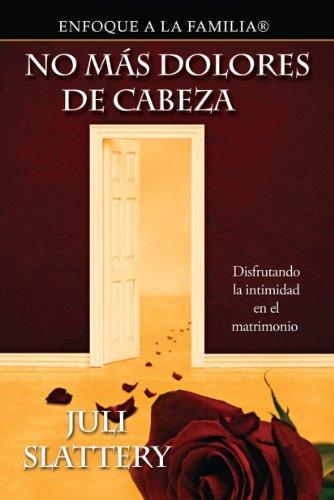 9780311462452: No Mas Dolores de Cabeza (Spanish Edition)