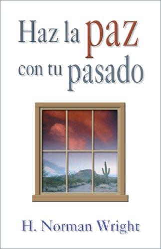 9780311462810: Haz La Paz Con Tu Pasado