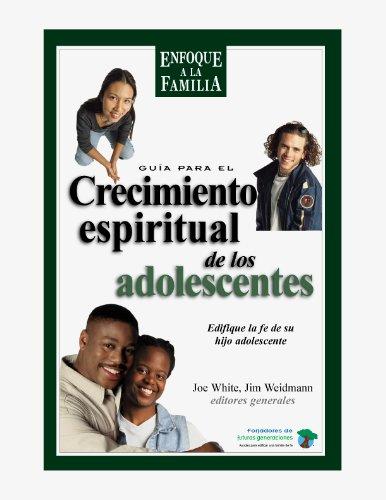 Guia para el crecimiento espiritual de los: Jim Weidman, Joe