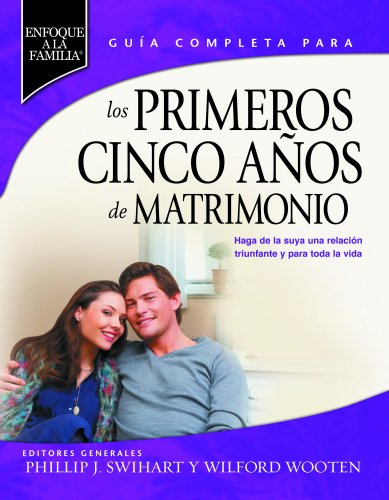 9780311462872: Los Primeros Cinco Anos de Matrimonio (Spanish Edition)