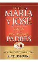 9780311462896: Lo Que Mar-A Y Jose Sabian de Como Ser Padres: Contribuciones Sorprendentes de Los Mejores y Peores Padres