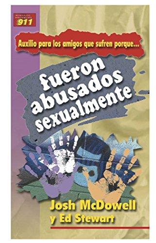 9780311463039: Auxilio Para los Amigos Que Sufren Porque Fueron Abusados Sexualmente (Spanish Edition)