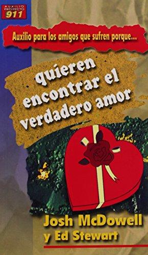 9780311463060: Auxilio Para Los Amigos Que Sufren Porque Quieren Encontrar El Verdadero Amor (Auxilio Para los Amigos Que Sufren Porque...) (Spanish Edition)