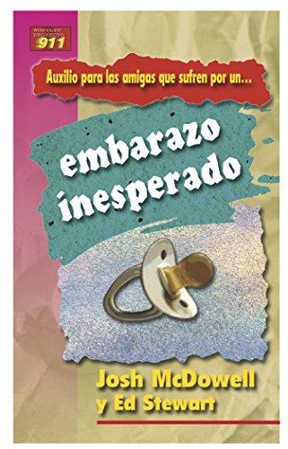 9780311463091: Auxilio Para Las Amigas Que Sufren Por Un Embarazo Inesperado (Auxilio Para los Amigos Que Sufren Porque...) (Spanish Edition)
