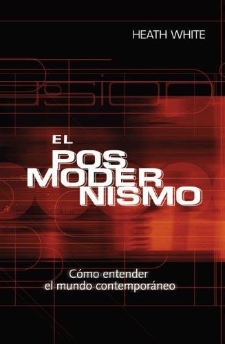 9780311463343: El Posmoderismo (Spanish Edition)