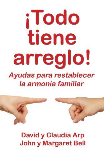 9780311463398: Todo tiene arreglo (Spanish Edition)