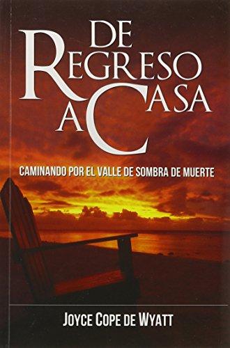 De Regreso a Casa (Spanish Edition): Joyce Cope de