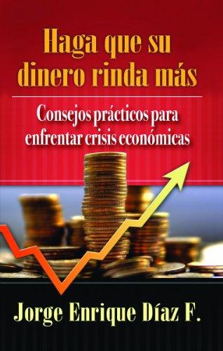 9780311470006: Haga que su dinero rinda mas (Bolsillo) (Spanish Edition)