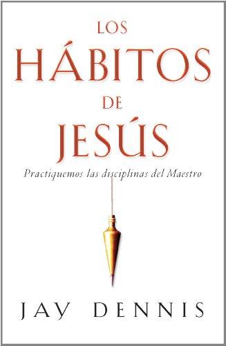 9780311470341: Los Habitos de Jesus (Bolsillo) (Spanish Edition)