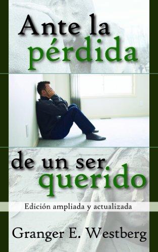 9780311470396: Ante la perdida de un ser querido (Spanish Edition)