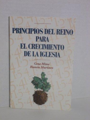 9780311823734: Principios del Reino Para El Crecimiento de La Iglesia (Spanish Edition)