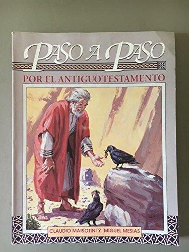 9780311825387: Paso a Paso Por El Antiguo Testamento (Spanish Edition)