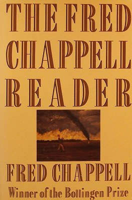 9780312000127: The Fred Chappell Reader