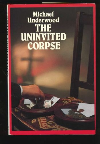 9780312000233: The Uninvited Corpse