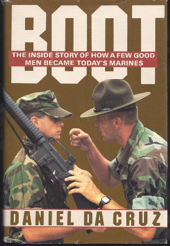 9780312000257: Boot: The Inside Story of How a Few Good Men Became Today's Marines