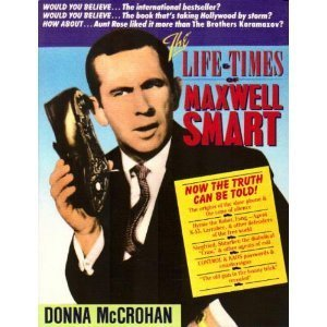9780312000301: The Life and Times of Maxwell Smart