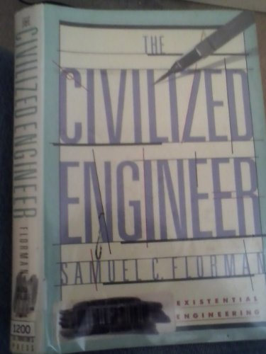 9780312001148: The Civilized Engineer (Thomas Dunne Book)