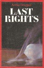 9780312001384: Last Rights