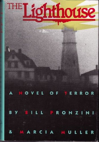The Lighthouse: A Novel of Terror: Pronzini, Bill and