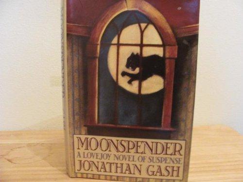 Moonspender ***SIGNED***: Jonathan Gash