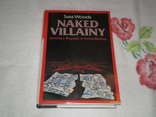 9780312001636: Naked Villainy