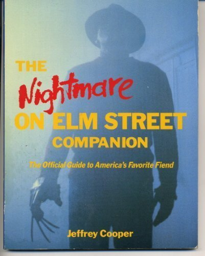 The Nightmare on Elm Street Companion: The Official Guide to America's Favorite Fiend: Cooper,...