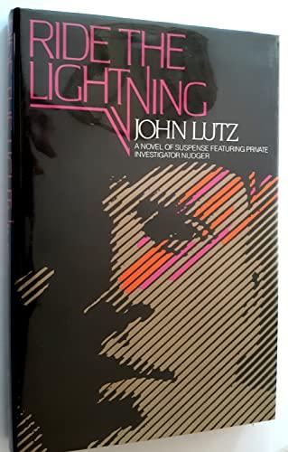 9780312001827: Ride the Lightning (Thomas Dunne Book)
