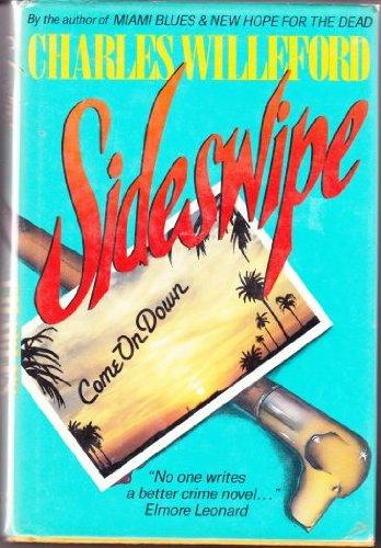 Sideswipe: Willeford, Charles Ray