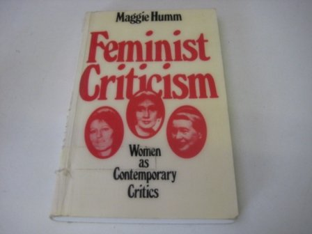 9780312002169: Feminist Criticism: Women As Contemporary Critics