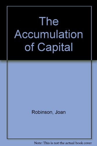 9780312002459: The Accumulation of Capital