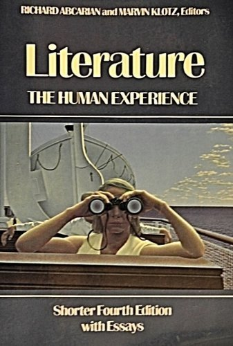 Literature: The Human Experience, Shorter Fourth [4th] Edition