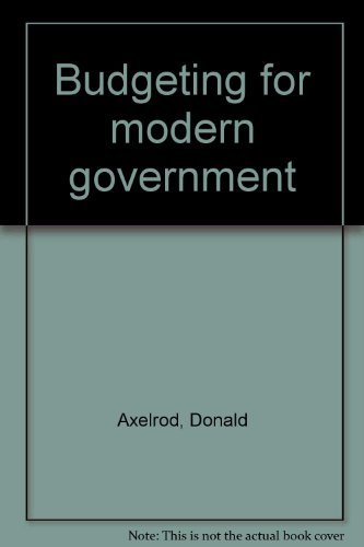 9780312003173: Budgeting for modern government