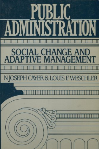 9780312003302: Public Administration: Social Change and Apative Management