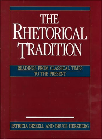 9780312003487: The Rhetorical Tradition: Readings from Classical Times to the Present