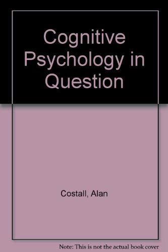 9780312003784: Cognitive Psychology in Question