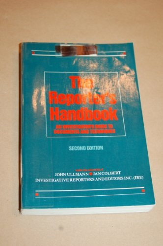 9780312004354: Reporter's Handbook: An Investigator's Guide to Documents (2nd ed)