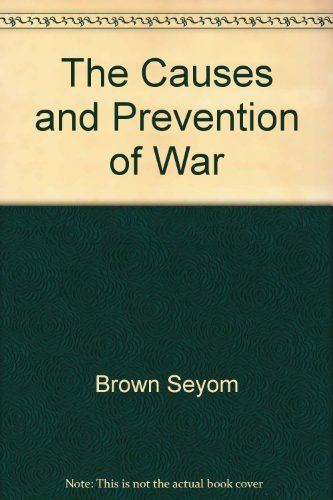 9780312004736: The causes and prevention of war