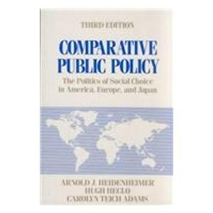 9780312004934: Comparative Public Policy: The Politics of Social Choice in Europe and America