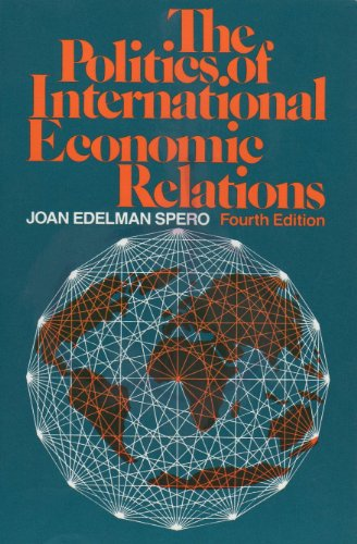 9780312004972: The Politics of International Economic Relations