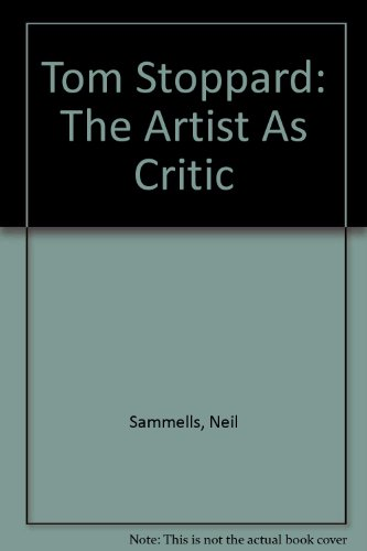 9780312005344: Tom Stoppard: The Artist As Critic
