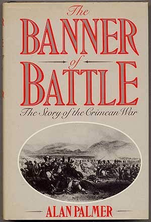 9780312005399: The Banner of Battle: The Story of the Crimean War