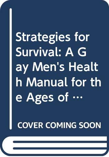 Strategies for Survival: A Gay Men's Health: Delaney, Martin, Goldblum,