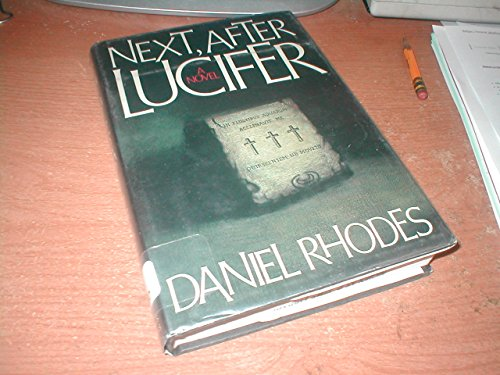 9780312005672: Next, After Lucifer (Thomas Dunne Book)