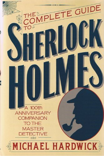 9780312005801: Complete Guide to Sherlock Holmes