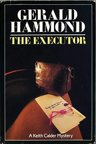 9780312005931: The Executor
