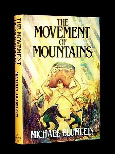9780312006211: The movement of mountains