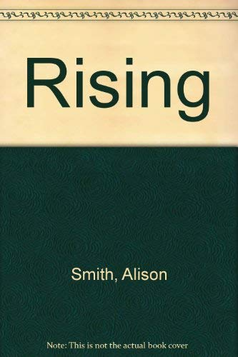 Rising (0312006756) by Alison Smith