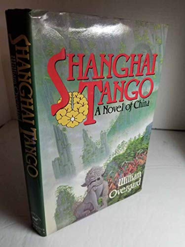 9780312006785: Shanghai Tango