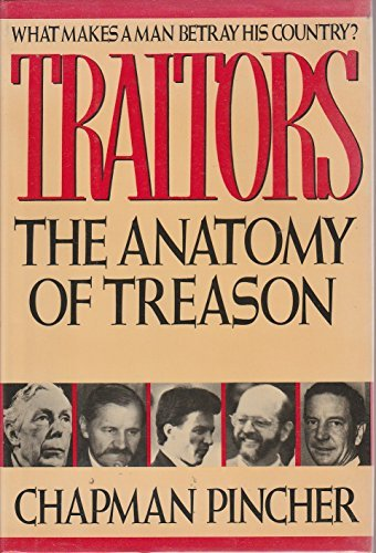 9780312006969: Traitors: The Anatomy of Treason